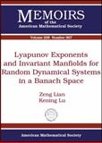 Lyapunov Exponents and Invariant Manifolds for Random Dynamical Systems in a Banach Space, Zeng Lian and Kening Lu, 0821846566