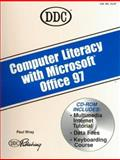 Computer Literacy with Office 97, DDC Publishing Staff, 1562436562