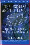 The Universe and the Teacup, K. C. Cole, 0156006561