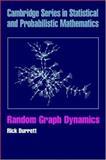 Random Graph Dynamics, Durrett, Rick, 0521866561