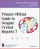 Prima's Official Guide to Seagate Crystal Reports 7, Karen A. Mayer and BridgeBuilder Company Staff, 0761516565