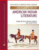 Encyclopedia of American Indian Literature, McClinton-Temple, Jennifer and Velie, Alan, 0816056560