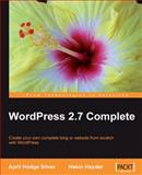 WordPress 2. 7 Complete, Silver, April Hodge and Hayder, Hasin, 184719656X