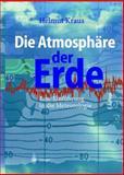 Die Atmosphäre der Erde : Einführung in die Meteorologie, Kraus, Helmut, 3540206566
