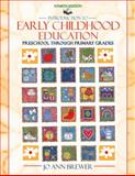 Introduction to Early Childhood Education : Preschool through Primary Grades, Brewer, Jo Ann, 0205326579