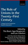 The Role of Unions in the Twenty-First Century : A Report for the Fondazione Rodolfo Debenedetti, , 0199246572