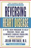 Reversing Heart Disease, Julian M. Whitaker, 0446676578