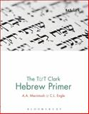The T&T Clark Hebrew Primer, Macintosh, A. and Engle, C. L., 0567456579