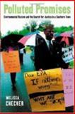 Polluted Promises : Environmental Racism and the Search for Justice in a Southern Town, Checker, Melissa, 0814716571