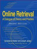Online Retrieval, Geraldene Walker and Joseph Janes, 1563086573