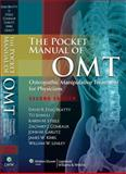 The Pocket Manual of OMT : Osteopathic Manipulative Treatment for Physicians, Essig-Beatty, David R. and Comeaux, Zachary J., 1608316572