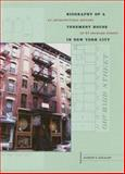 Biography of a Tenement House in New York City : An Architectural History of 97 Orchard Street, Dolkart, Andrew Scott, 1930066570