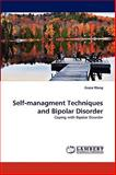 Self-Managment Techniques and Bipolar Disorder, Grace Wang, 3838346572