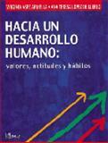 Hacia un Desarrollo Humano : Valores, Actitudes y Hábitos, Aspe, 9681856570