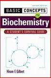 Basic Concepts in Biochemistry : A Student's Survival Guide, Gilbert, Hiram F., 0071356576