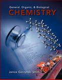 General, Organic, and Biological Chemistry, Smith, Janice G., 0073026573