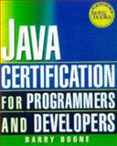 Java Certification for Programmers and Developers, Boone, Barry, 0079136575
