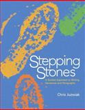 Stepping Stones : A Guided Approach to Writing Sentences and Paragraphs, Juzwiak, Chris, 0312466579