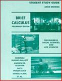 Brief Calculus, Student Study Guide : For Business, Social Sciences, and Life Sciences, Preliminary Edition, Hughes-Hallett, Deborah and Flath, Daniel E., 0471176575