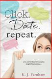Click Date Repeat, K. Farnham, 1499656572