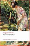 Between the Acts, Woolf, Virginia, 0199536570