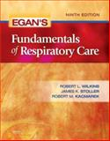 Egan's Fundamentals of Respiratory Care, Wilkins, Robert L. and Stoller, James K., 0323036570