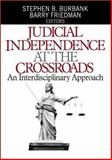 Judicial Independence at the Crossroads : An Interdisciplinary Approach, , 0761926577