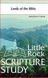 Lands of the Bible, Little Rock Scripture Study staff, 0814626572