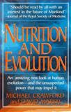Nutrition and Evolution, Crawford, Michael and Marsh, David, 0879836571