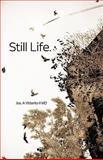Still Life, Jos. A. Vitterito II, 1451576579