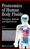 Proteomics of Human Body Fluids : Principles, Methods, and Applications, Thongboonkerd, Visith, 1588296571