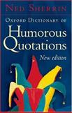 Oxford Dictionary of Humorous Quotations, , 0192806572