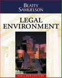 The Legal Environment for a New Century, Beatty, Jeffrey F. and Samuelson, Susan S., 0324016573
