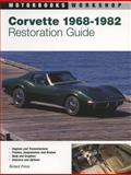 Corvette Restoration Guide, 1968-1982, Richard Prince, 0760306575