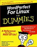 WordPerfect for Linux for Dummies, Margaret Levine Young and David Kay, 0764506579