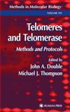 Telomeres and Telomerase : Methods and Protocols, , 089603657X