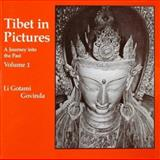 Tibet in Pictures : A Journey into the Past, Li, Gotami G., 0913546577