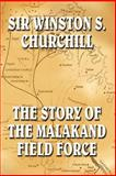 The Malakand Field Force, Churchill, Winston, 1557426570