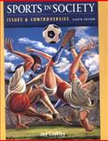 Sport in Society : Issues and Controversies, Coakley, Jay J., 0072556579