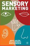 Sensory Marketing, Hultén, Bertil and Broweus, Niklas, 0230576575