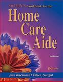 Mosby's Workbook for the Home Care Aide, Birchenall, Joan M. and Streight, Eileen, 032301657X