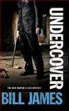 Undercover, Bill James, 0727896571