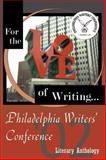 Philadelphia Writer's Conference 2002 Literary Anthology, Philadelphia Writers Conference Staff, 0741416573