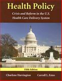 Health Policy, Carroll L. Estes, 0763746576