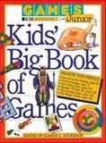 Games Magazine Junior Kids' Big Book of Games, Karen C. Anderson, 0894806572