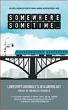 Somewhere, Sometime, , 0982536577