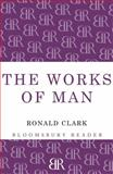 Works of Man, Ronald Clark, 144820657X