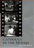 Catholics in the Movies, , 0195306570