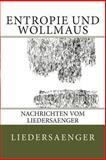 Entropie und Wollmaus, liedersaenger, 148391657X