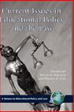 Current Issues in Education Policy and the Law, Welner, Kevin Grant and Chi, Wendy C., 1593116578